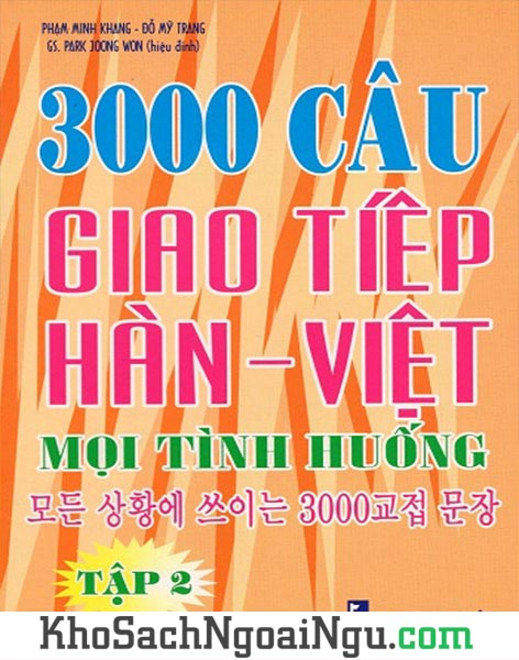 3000 câu giao tiếp Hàn Việt mọi tình huống