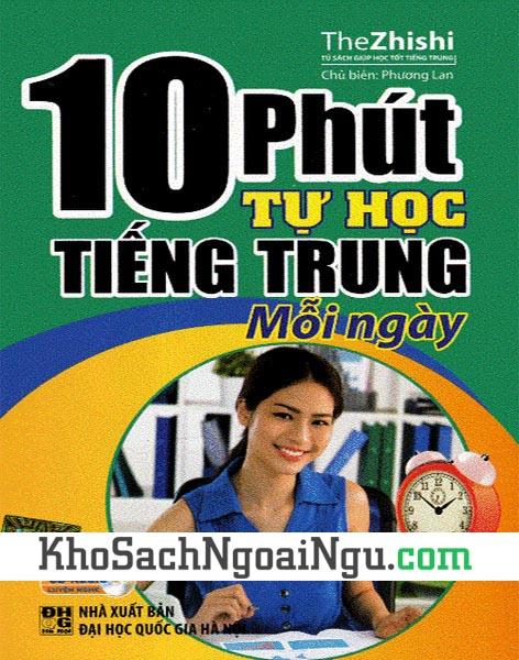 Sách 10 phút tự học tiếng Trung mỗi ngày (Kèm CD)