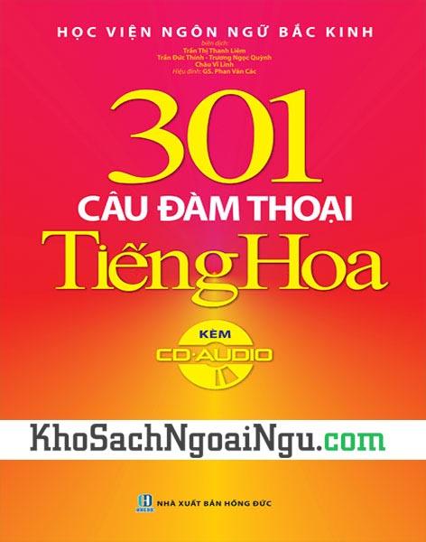 Sách 301 câu đàm thoại tiếng Hoa (Kèm CD)