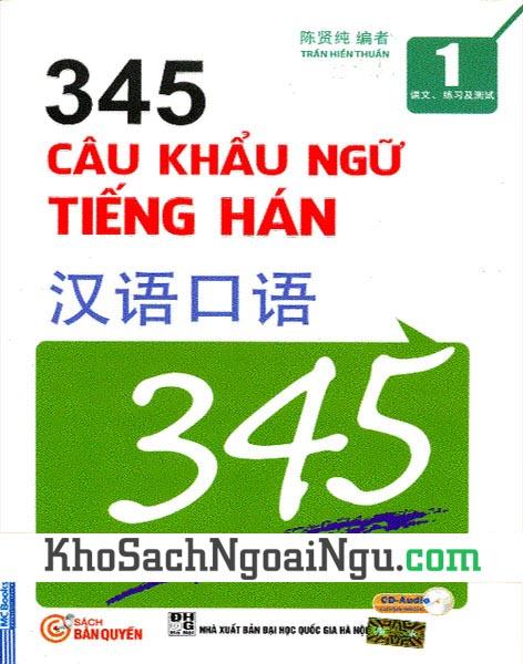 Sách 345 câu khẩu ngữ tiếng Hán Tập 1