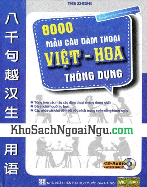 8000 mẫu câu đàm thoại Việt Hoa thông dụng