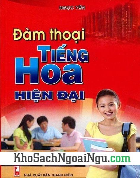 Sách Đàm thoại tiếng Hoa hiện đại (Kèm CD)