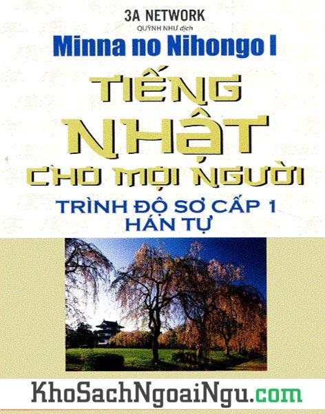 Sách Minna no nihongo Trình độ sơ cấp 1 Hán tự tiếng Nhật