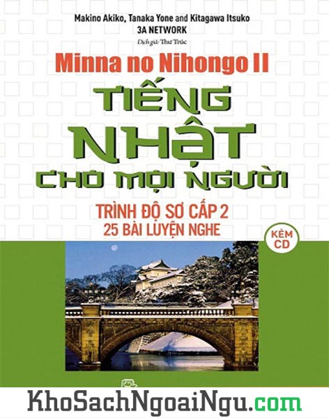 Minna no Nihongo sơ cấp 2 25 bài luyện nghe