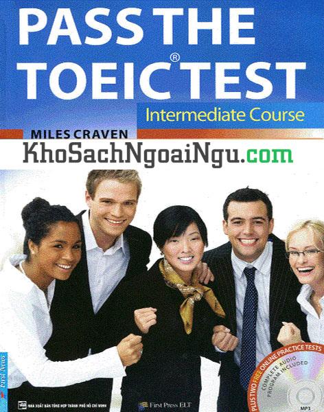 Sách Pass The Toeic test Intermediate course (Kèm CD)