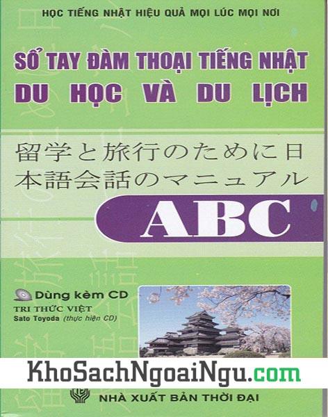 Sách Sổ tay đàm thoại tiếng Nhật du học và du lịch ABC (Kèm CD)