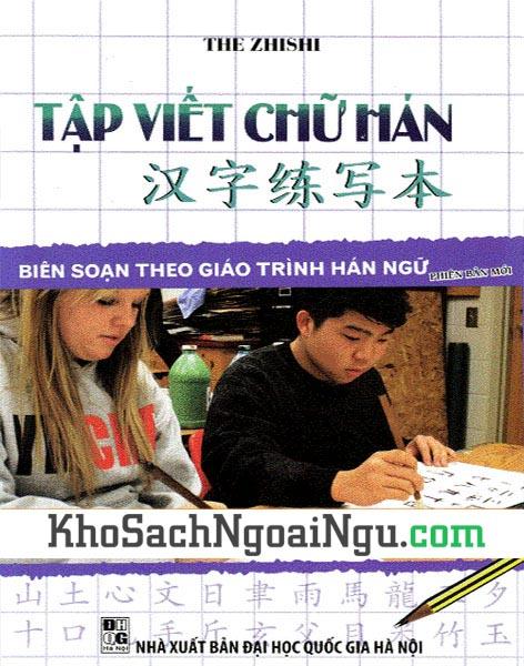 Sách Tập viết chữ Hán – Biên soạn theo giáo trình Hán ngữ