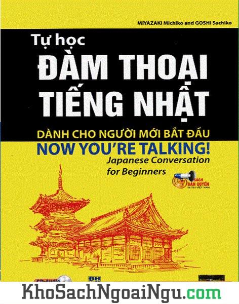 Sách Tự học đàm thoại tiếng Nhật dành cho người mới bắt đầu (Kèm CD)