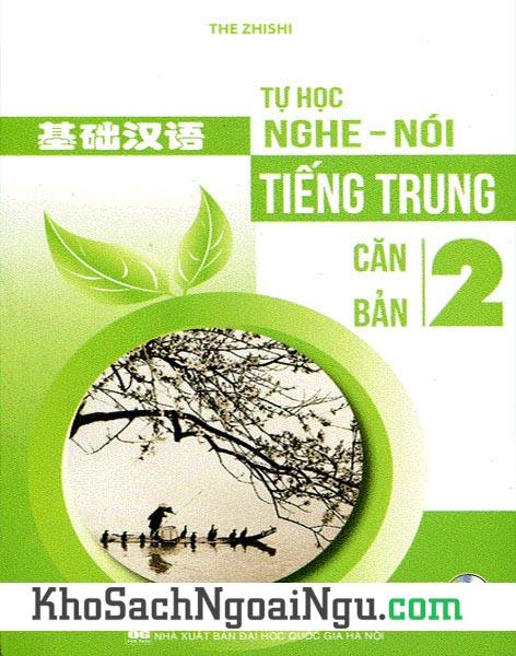 Sách Tự học nghe nói tiếng Trung căn bản Tập 2 (Kèm CD)