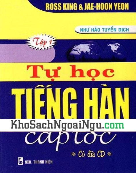 Sách Tự học tiếng Hàn cấp tốc Tập 1