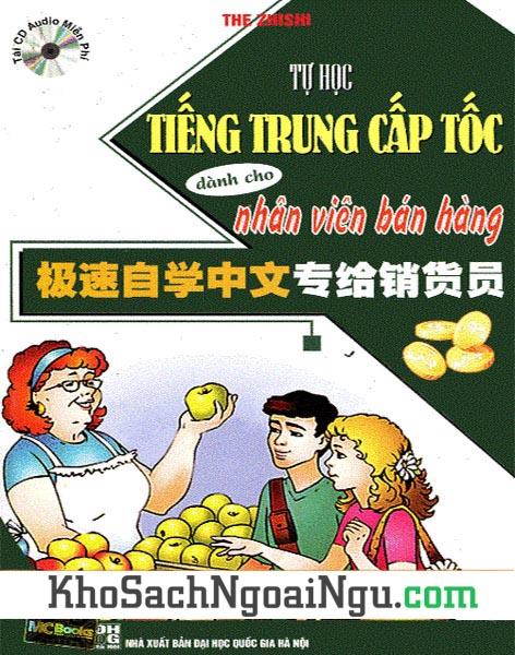 Sách Tự học tiếng Trung cấp tốc dành cho nhân viên bán hàng