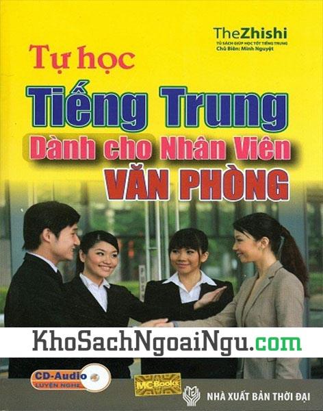 Sách Tự học tiếng Trung dành cho nhân viên văn phòng (Kèm CD)