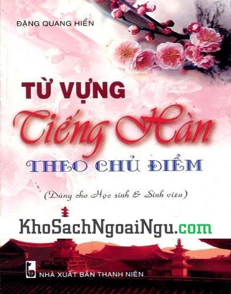 Sách Từ vựng tiếng Hàn theo chủ điểm