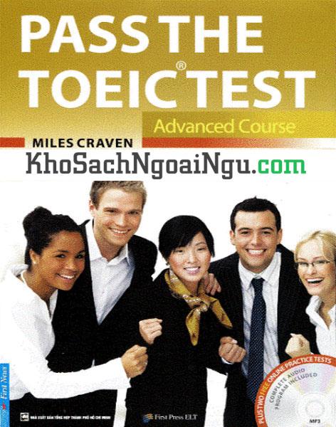 Sách Pass The Toeic test Advanced course (Kèm CD)