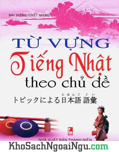 Cuốn sách Từ vựng tiếng Nhật theo chủ đề