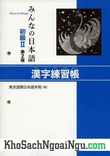 Minna no Nihongo Sơ Cấp2 Hán Tự