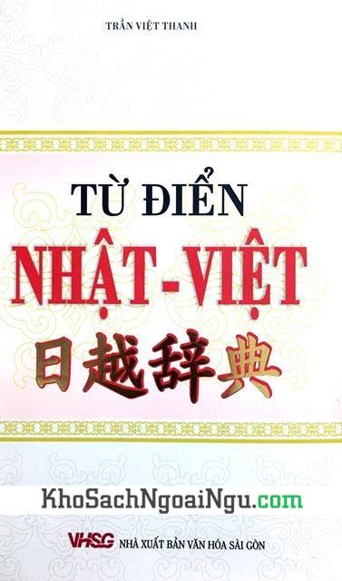 Từ điển Nhật Việt - Trần Việt Thanh (Bìa cứng)