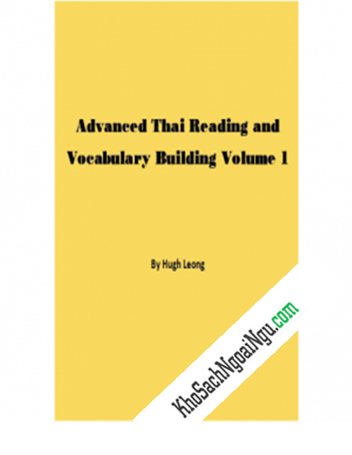 Advanced Thai Reading And Vocabulary Building Volume 1