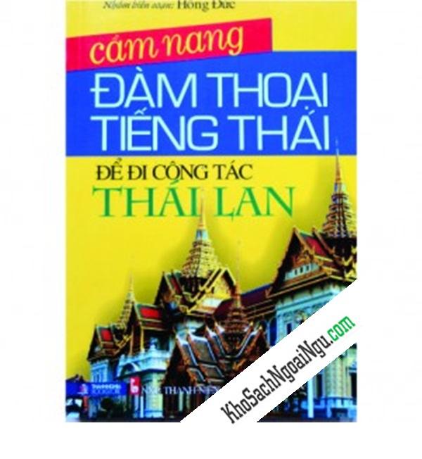Cẩm nang đàm thoại tiếng Thái để đi công tác