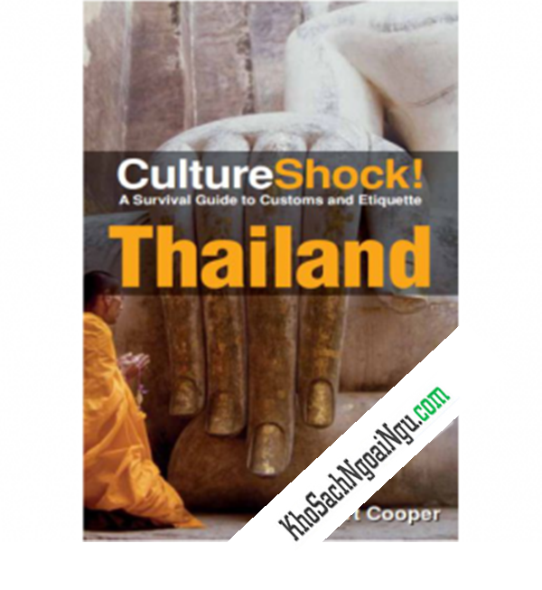Cultureshock – A Survival Guide To Customs And Ertiquette Thailand