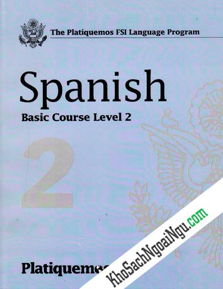 Platiquemos Fsi Language Program Spanish, Level 2