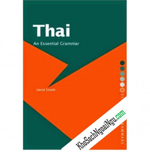 Thai An Essential Grammar (Ngữ Pháp Căn Bản Tiếng Thái)