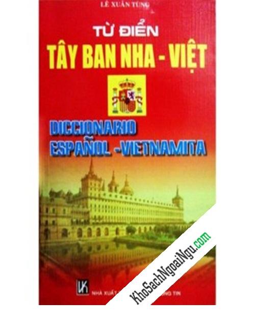 Từ điển Tây Ban Nha - Việt Diccionario Español - Vietnamita