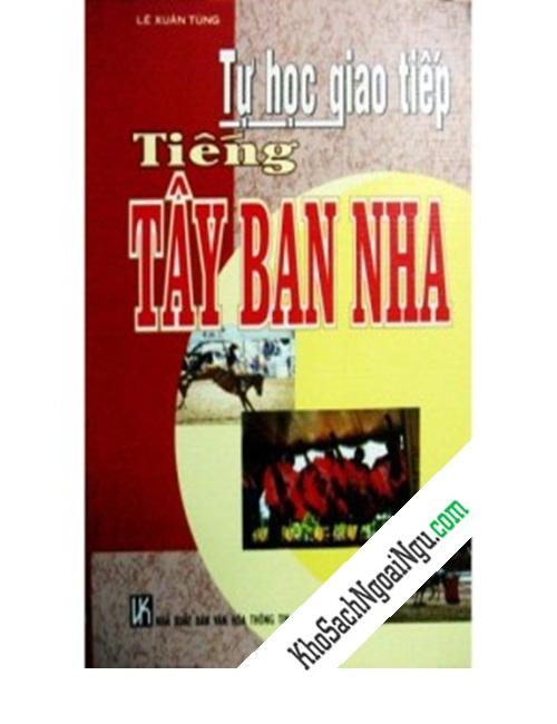 Tự học giao tiếp tiếng Tây Ban Nha (kèm CD)