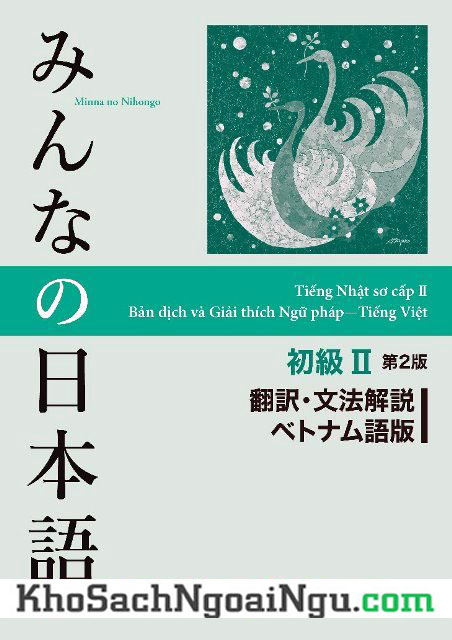 Minna no Nihongo Sơ cấp 2 Bản dịch và giải thích Ngữ pháp tiếng việt