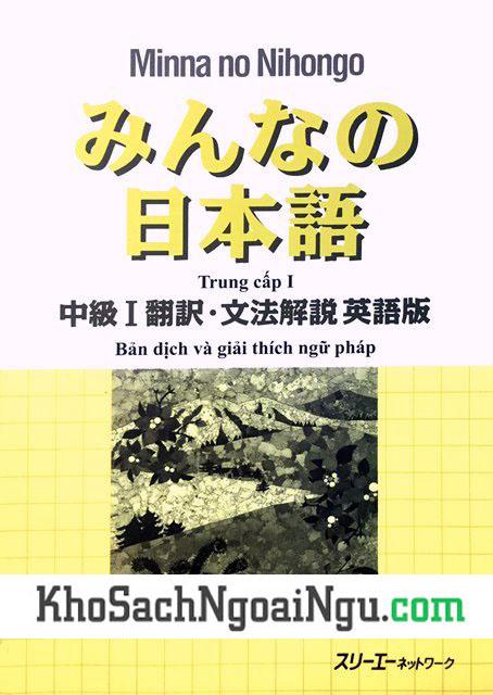 Giáo Trình Minna no Nihongo Trung Cấp và Giải thích Ngữ Pháp