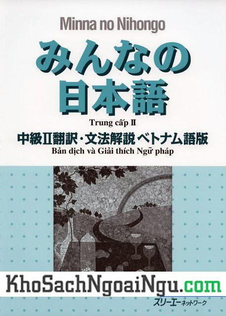 Minna no Nihongo Trung cấp 2 Bản dịch và giải thích ngữ pháp Tiếng Việt