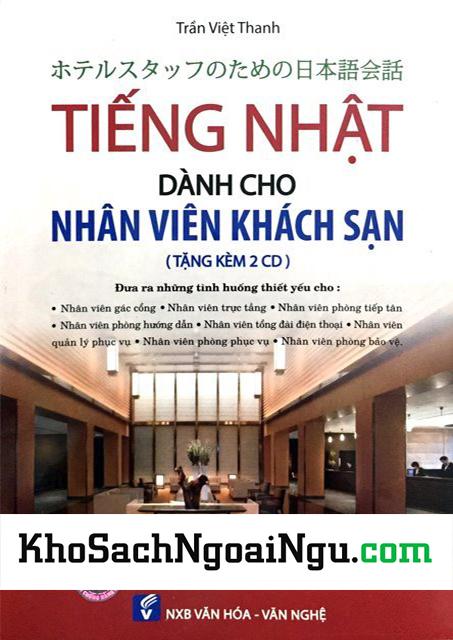 Tiếng Nhật cho nhân viên khách sạn (Bản tiếng Việt) (Kèm CD)
