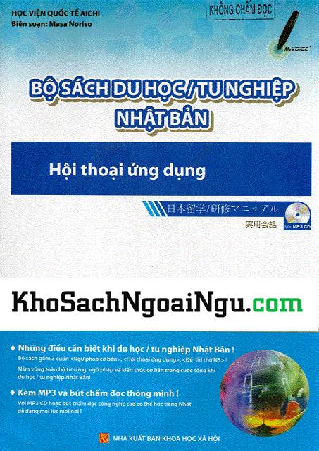 Bộ Sách Du Học Tu Nghiệp Nhật Bản - Hội Thoại Ứng Dụng - Song Ngữ (Kèm CD)